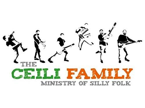 The Ceili Family: Ministry of Silly Folk