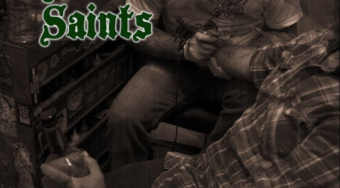 The Kilmaine Saints: Whiskey Blues and Faded Tattoos