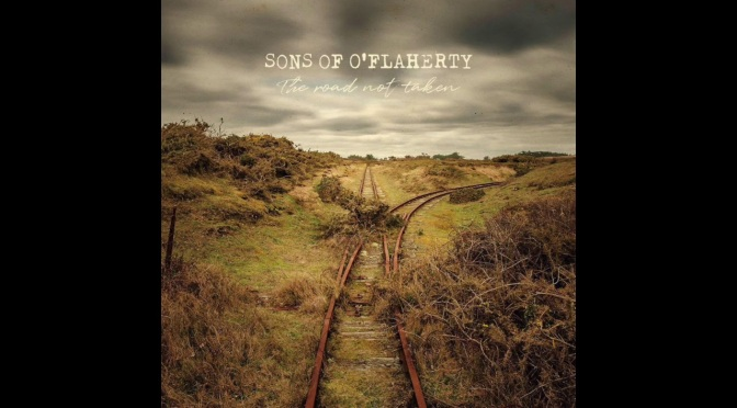 Sons of O'Flaherty: The Road Not Taken