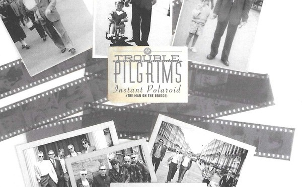 Trouble Pilgrims – Instant Polaroid (The Man On The Bridge)