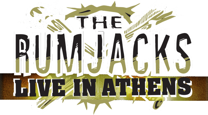 The Rumjacks – Live in Athens – Album Out Now