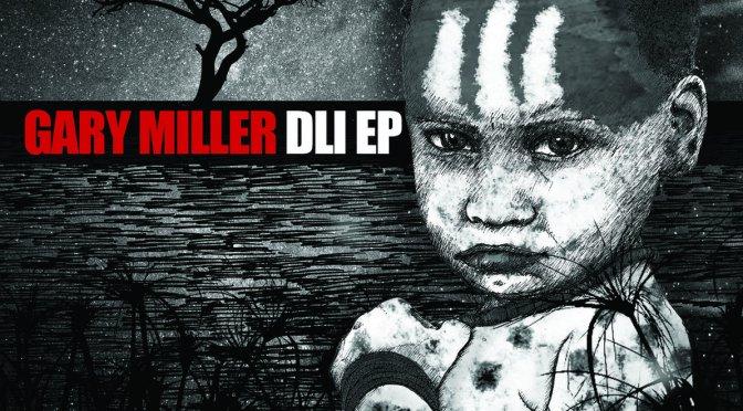 Gary Miller: DLI EP