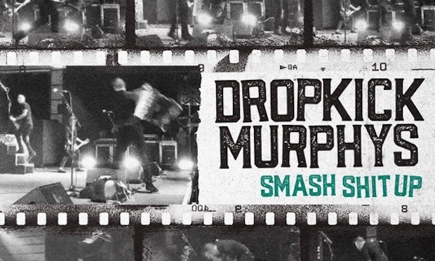 "Dropkick Murphys: Smash Shit Up (12"")"