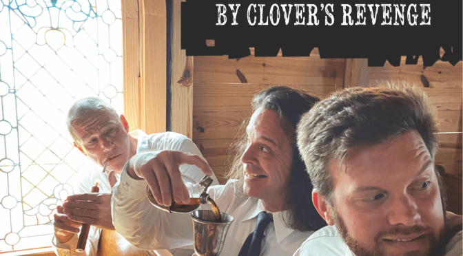 Clovers Revenge: Truants and Absolution