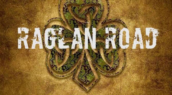 Raglan Road: Raglan Road