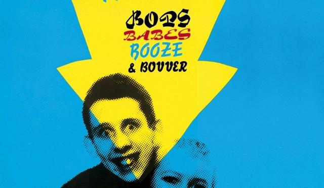 Nips'n'Nipple Erectors: Bops, Babes, Booze & Bovver (reissue)