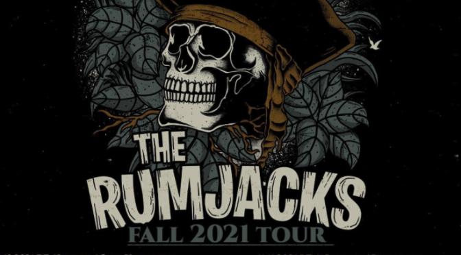 The Rumjacks: Fall 2021 European
